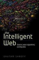 Intelligent web search smart algorithms and big data