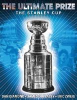The ultimate prize the Stanley Cup