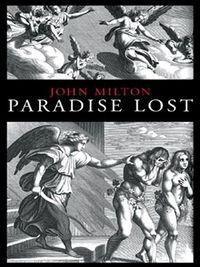 Paradise Lost -- John Milton