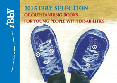 2015 IBBY Selection of Outstanding Books for Young People with Disabilities