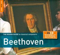 The Rough Guide to Classical Composers Beethoven