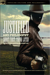 Justified and Philosophy edited by Rod Carveth and Robert Arp
