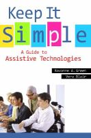 Keep It Simple - A Guide to Assistive Technologies