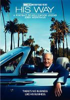 His way a portrait of Hollywood legend Jerry Weintraub