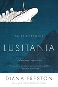 Lusitania-an epic tragedy