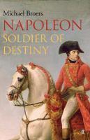 Napoleon soldier of destiny