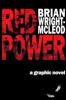 Red Power A Graphic Novel