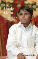 The little hero one boy's fight for freedom Iqbal Masih's story