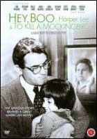 Hey Boo - Harper Lee and To kill a mockingbird