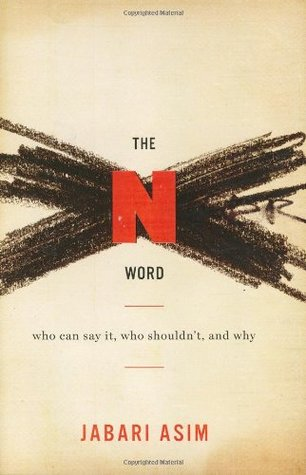The N word  who can say it, who shouldn't, and why