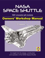 NASA Space Shuttle 1981 onwards (all models) an insight into the design, construction and operation of the Nasa Space Shuttle