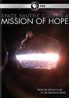Space shuttle Columbia mission of hope