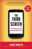 The third screen the ultimate guide to mobile marketing revised and updated edition