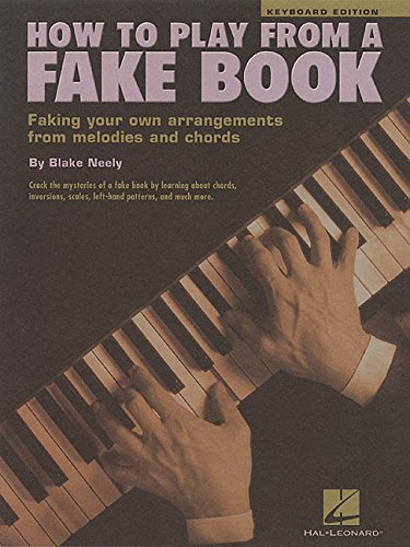 How to play from a fake book  faking your own arrangements from melodies and chords