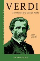 Verdi the Operas and Choral Works
