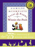 The complete tales & poems of Winnie-the-Pooh rev ed