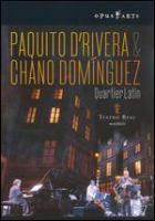 Paquito D'Rivera & Chano Dominguez
