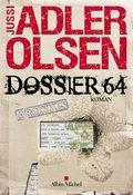 Dossier 64 de Jussi Adler Olsen