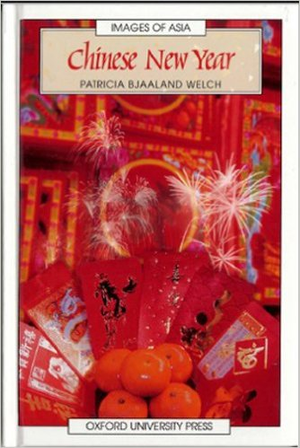 Chinese New Year by Patricia Bjaaland Welch