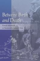 Between birth and death -female infanticide in Nineteenth-Century China