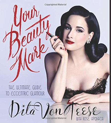 Your beauty mark the ultimate guide to eccentric glamour
