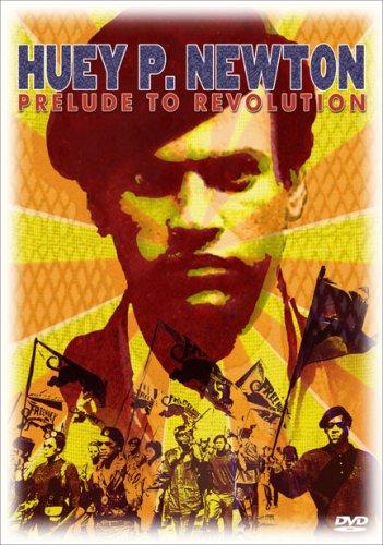 Huey P. Newton prelude to revolution DVD