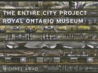 The entire city project Royal Ontario Museum