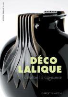 Déco Lalique creator to consumer
