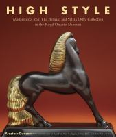 High style masterworks from the Bernard and Sylvia Ostry Collection in the Royal Ontario Museum