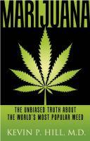 Marijuana the unbiased