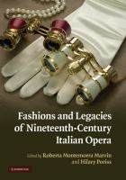 Fashions and Legacies of Nineteenth Century Opera