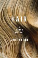 Hair a human history