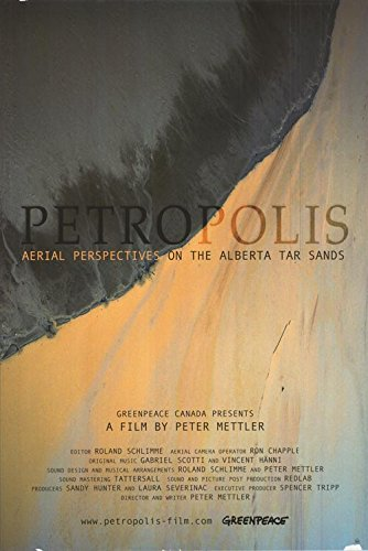 Petropolis Aerial Perspectives on the Alberta Tar Sands
