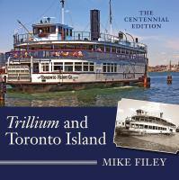 Trillium and Toronto Island