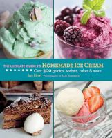 Ultimate guide to homemade icecream