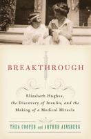 Breakthrough Banting Best and the race to save millions of diabetics