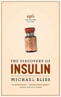The discovery of insulin 3rd pbk ed