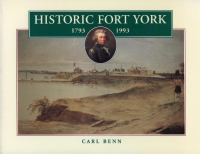 Historic Fort York 1793-1993