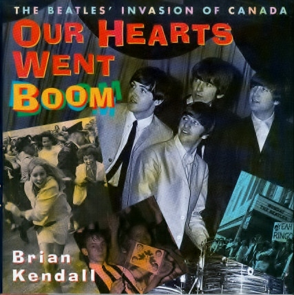 Our Hearts Went Boom the Beatles invasion of Canada