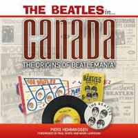 The Beatles in ... Canada the origins of Beatlemania!