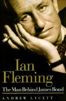 Ian Fleming The Man Behind James Bond