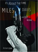 Its About That Time Miles Davis On and Off Record