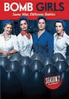 Bomb Girls Season Two