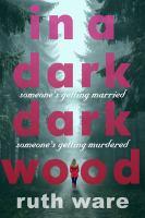In a Dark Dark Wood Book Cover
