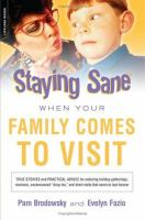 Staying Sane When Your Family Comes to Visit