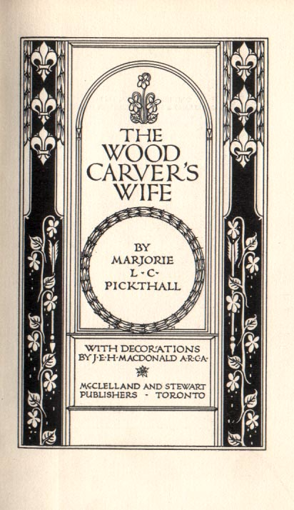 The Wood Carver's Wife, by Marjorie L. C. Pickthall