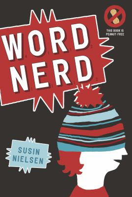 Word Nerd, by Susin Nielsen