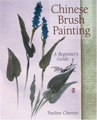 Chinese Brush Painting, by Pauline Cherrett