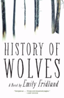 History of Wolves, by Emily Fridlund