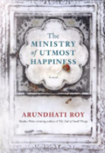 Ministry of Utmost Happiness, by Arundhati Roy